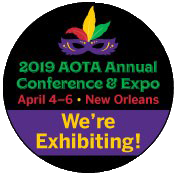 We're Exhibiting at AOTA 2019! April 4-6 - New Orleans